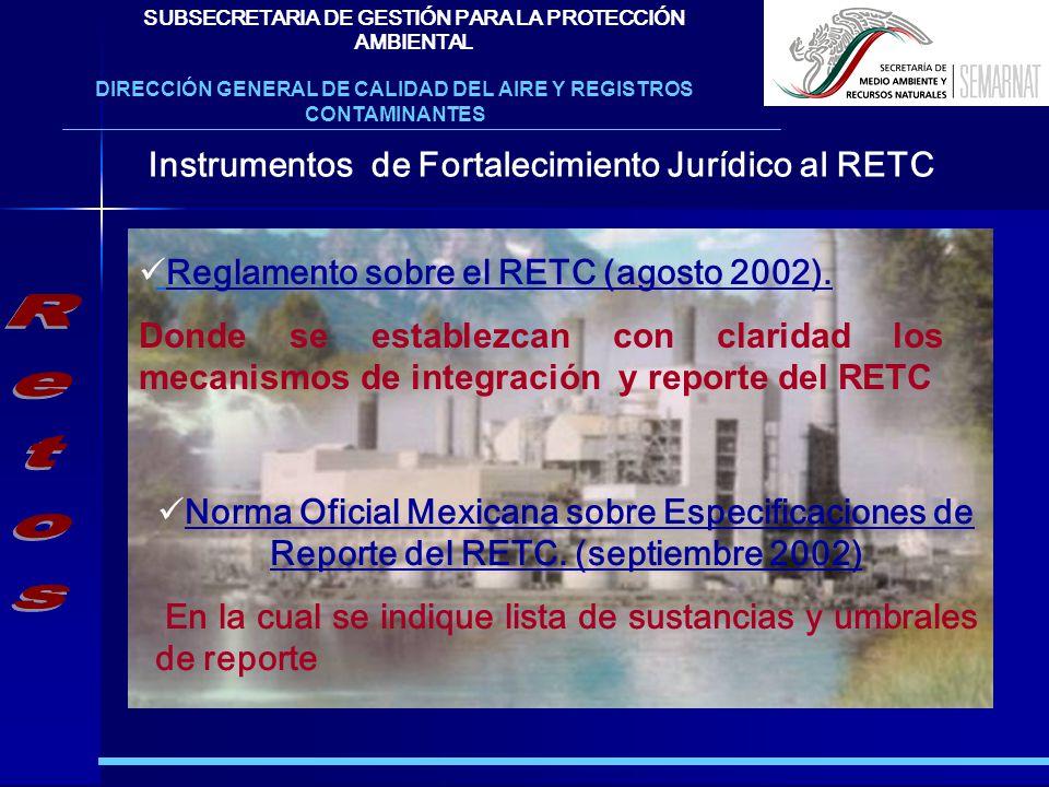 Retos Instrumentos de Fortalecimiento Jurídico al RETC