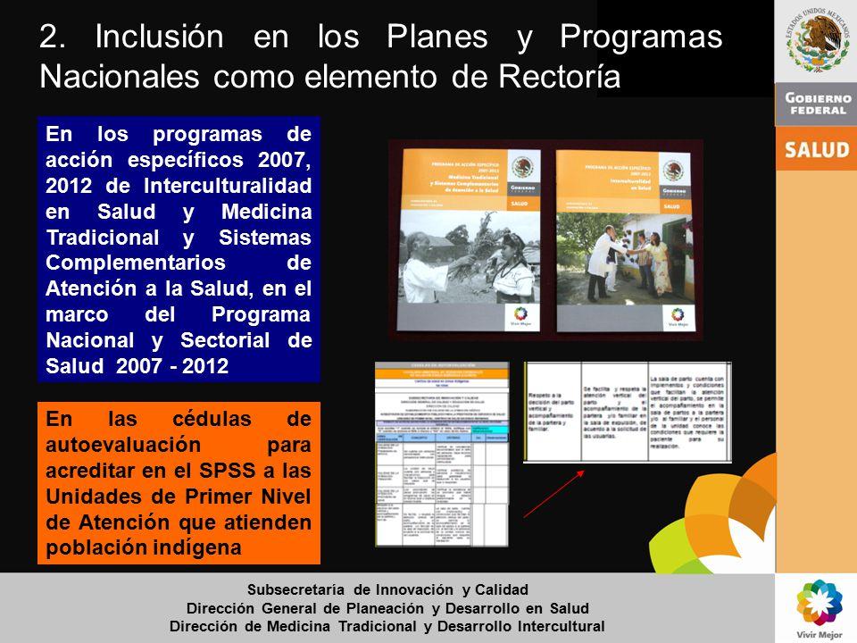2. Inclusión en los Planes y Programas Nacionales como elemento de Rectoría