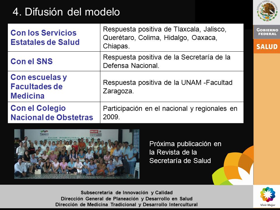 4. Difusión del modelo Con los Servicios Estatales de Salud Con el SNS