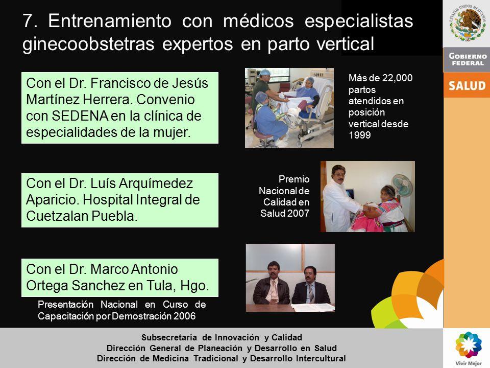 7. Entrenamiento con médicos especialistas ginecoobstetras expertos en parto vertical