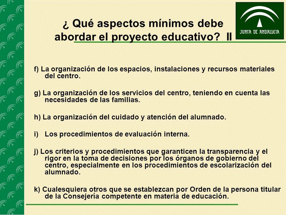 ¿ Qué aspectos mínimos debe abordar el proyecto educativo II