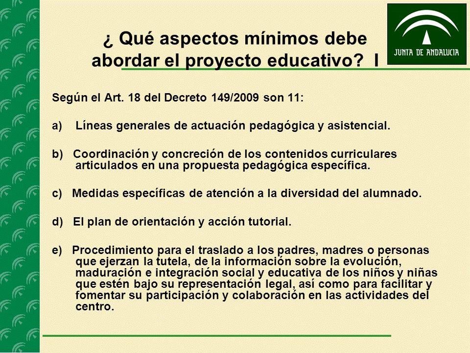 ¿ Qué aspectos mínimos debe abordar el proyecto educativo I