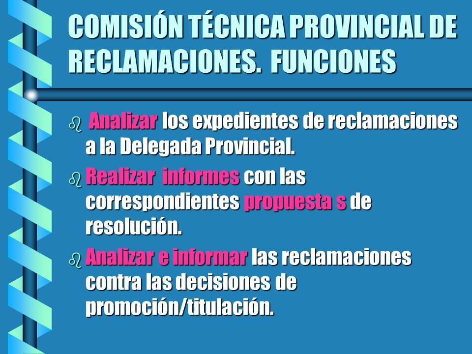 COMISIÓN TÉCNICA PROVINCIAL DE RECLAMACIONES. FUNCIONES