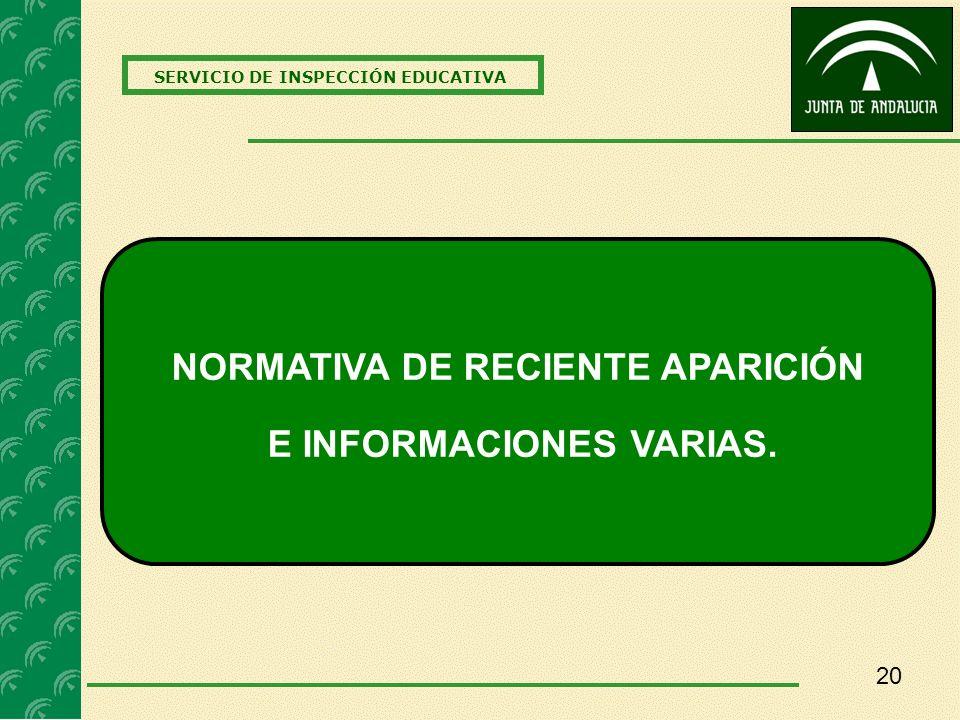 NORMATIVA DE RECIENTE APARICIÓN E INFORMACIONES VARIAS.