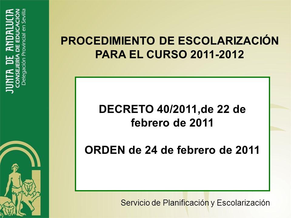 PROCEDIMIENTO DE ESCOLARIZACIÓN PARA EL CURSO 2011-2012