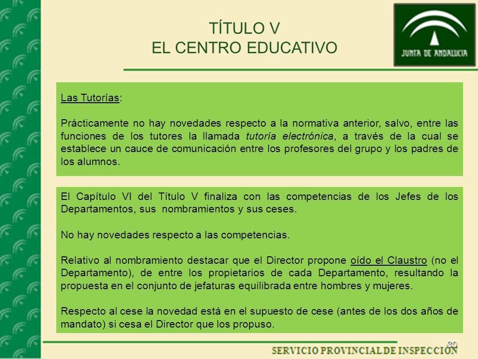 TÍTULO V EL CENTRO EDUCATIVO Las Tutorías: