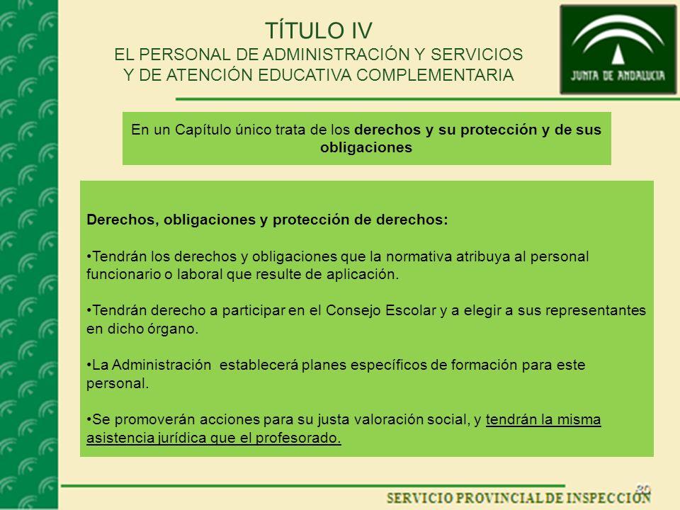 TÍTULO IV EL PERSONAL DE ADMINISTRACIÓN Y SERVICIOS