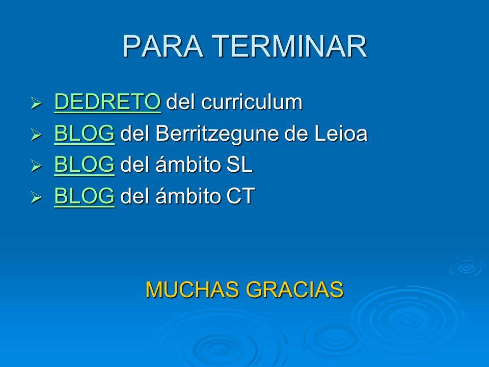 PARA TERMINAR DEDRETO del curriculum BLOG del Berritzegune de Leioa