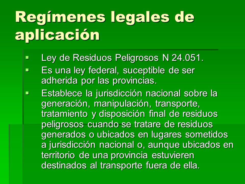 Regímenes legales de aplicación