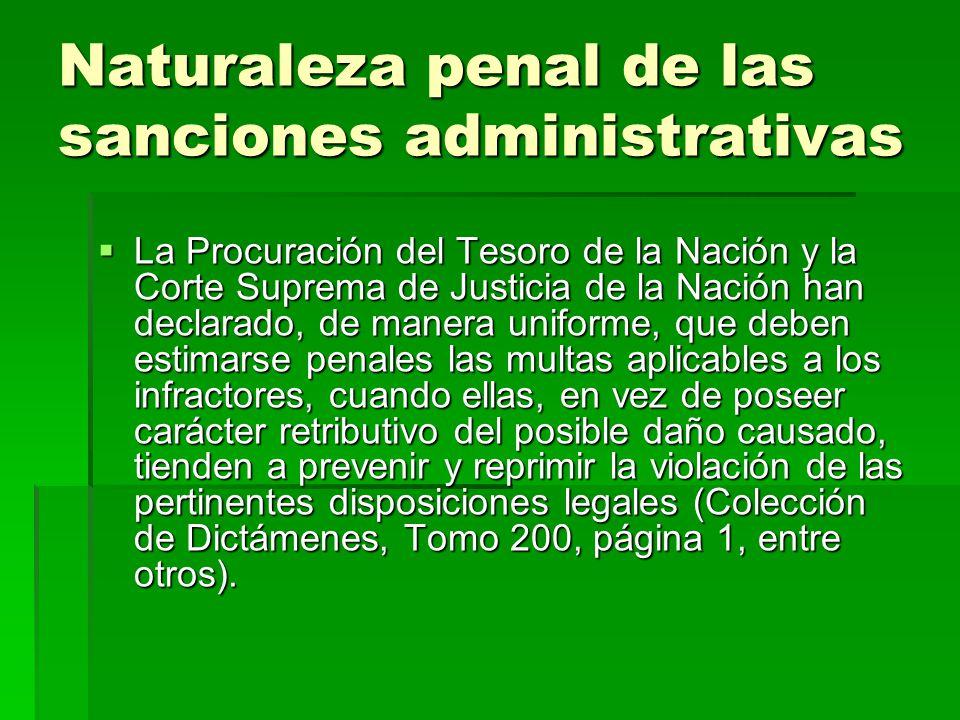 Naturaleza penal de las sanciones administrativas
