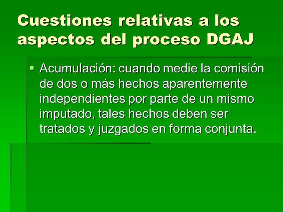 Cuestiones relativas a los aspectos del proceso DGAJ