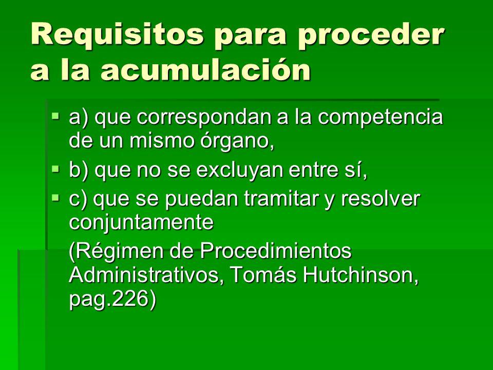 Requisitos para proceder a la acumulación