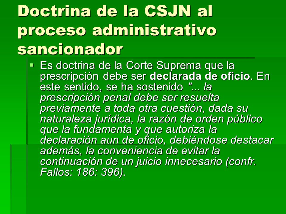Doctrina de la CSJN al proceso administrativo sancionador