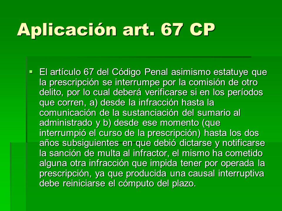 Aplicación art. 67 CP