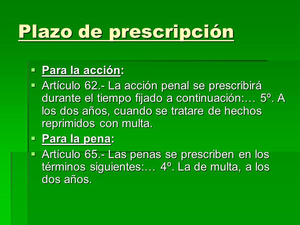 Plazo de prescripción Para la acción: