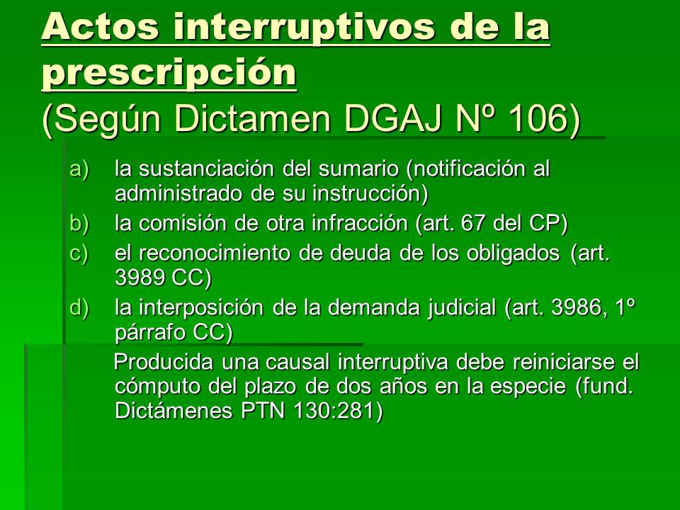 Actos interruptivos de la prescripción (Según Dictamen DGAJ Nº 106)