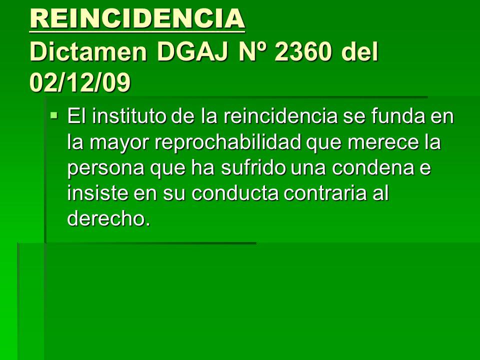 REINCIDENCIA Dictamen DGAJ Nº 2360 del 02/12/09