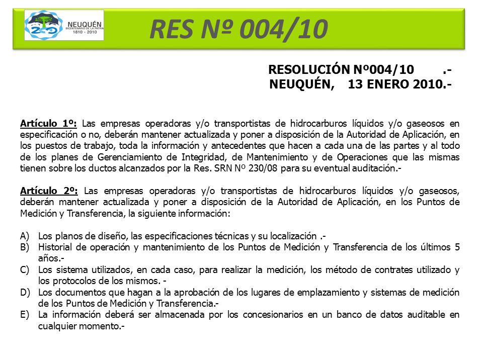 RES Nº 004/10 RESOLUCIÓN Nº004/10 .- NEUQUÉN, 13 ENERO 2010.-