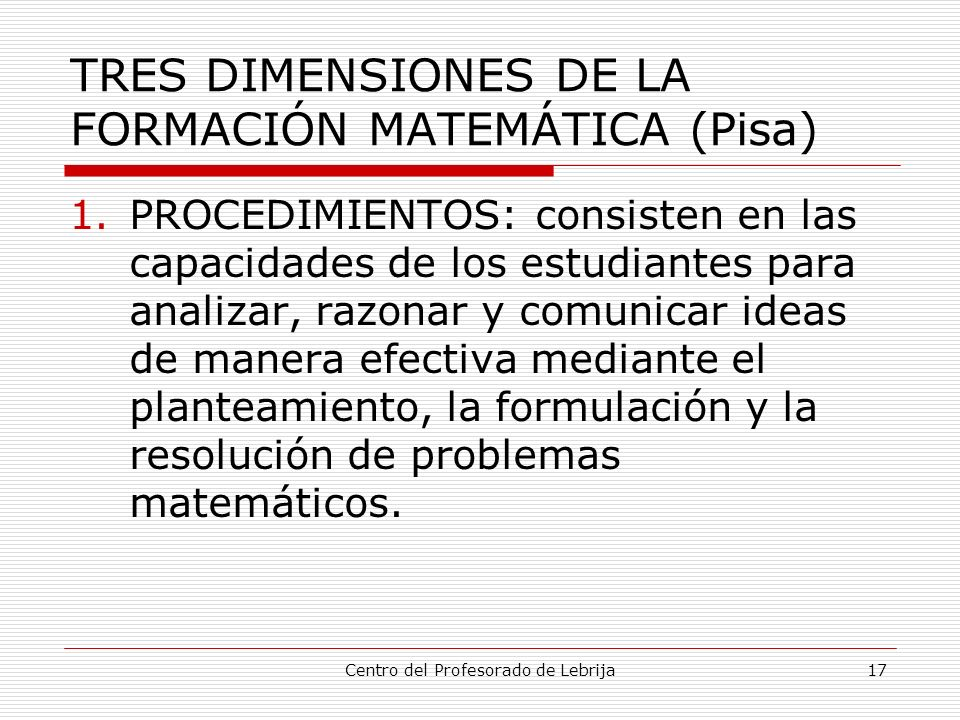 TRES DIMENSIONES DE LA FORMACIÓN MATEMÁTICA (Pisa)