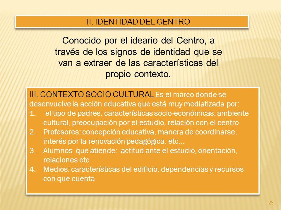 II. IDENTIDAD DEL CENTRO