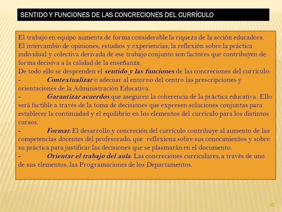 SENTIDO Y FUNCIONES DE LAS CONCRECIONES DEL CURRÍCULO