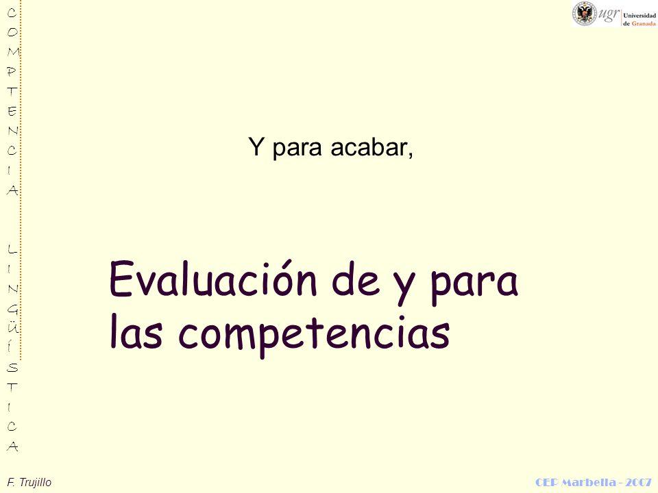 Evaluación de y para las competencias
