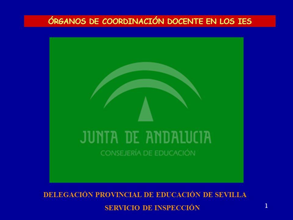 ÓRGANOS DE COORDINACIÓN DOCENTE EN LOS IES SERVICIO DE INSPECCIÓN