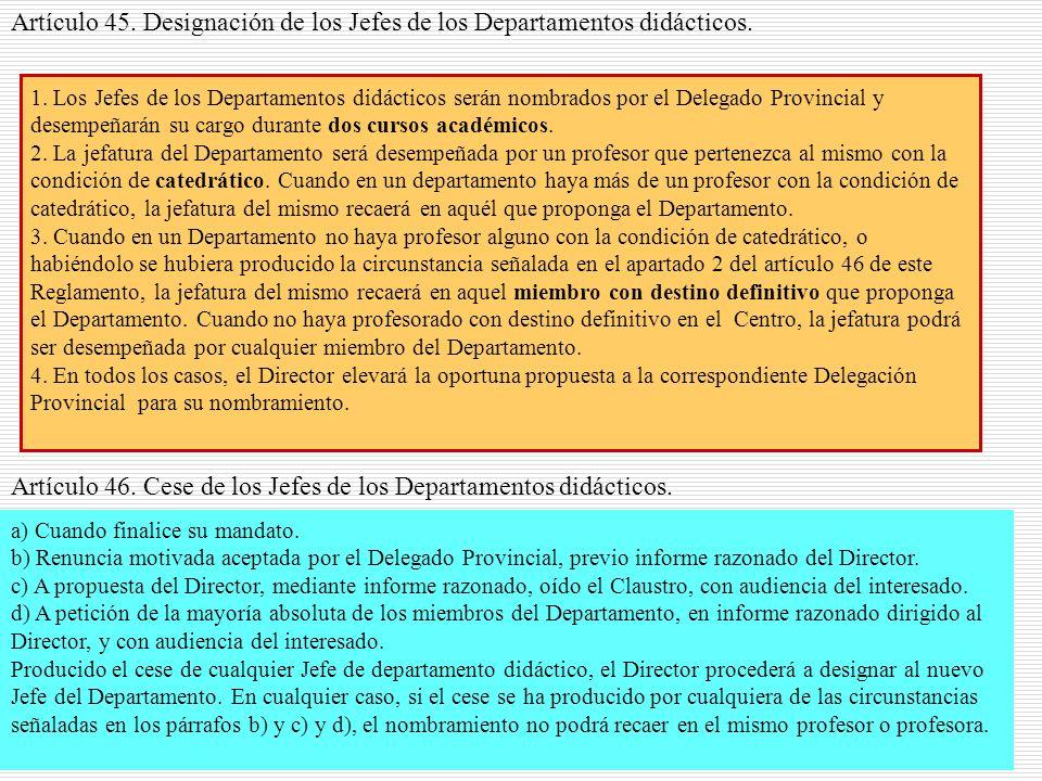 Artículo 45. Designación de los Jefes de los Departamentos didácticos.