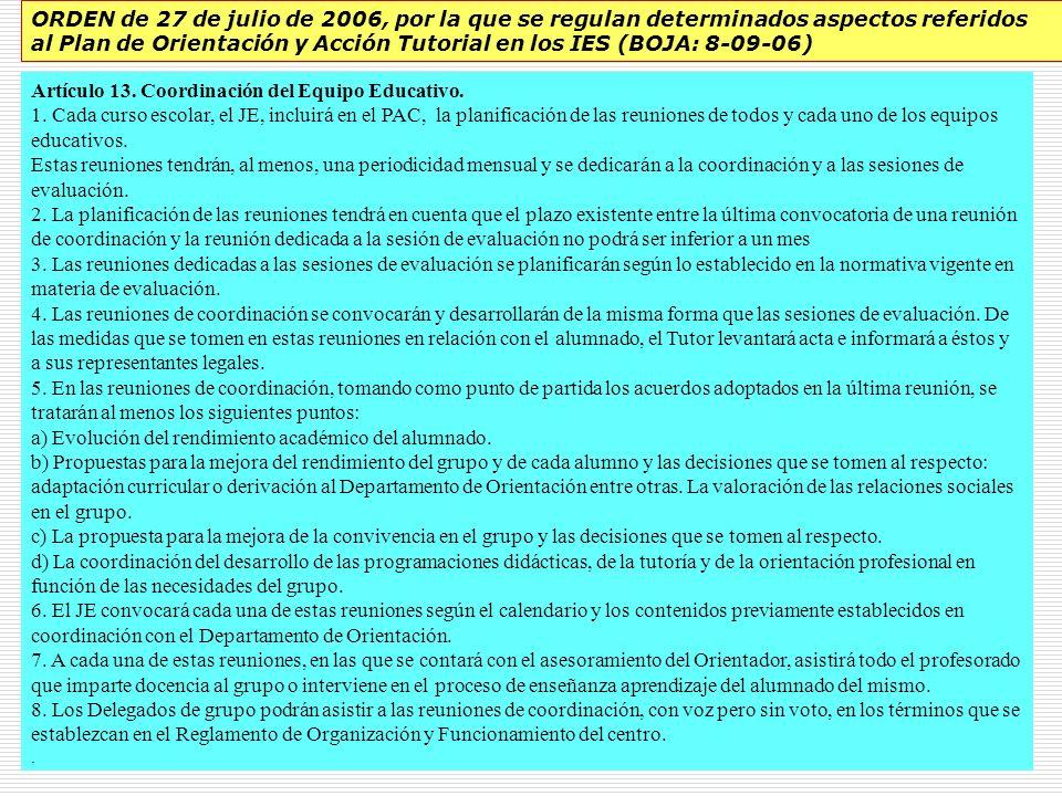 Artículo 13. Coordinación del Equipo Educativo.