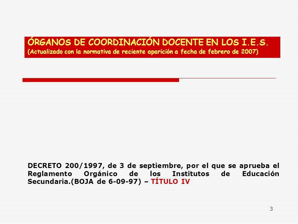 ÓRGANOS DE COORDINACIÓN DOCENTE EN LOS I.E.S.