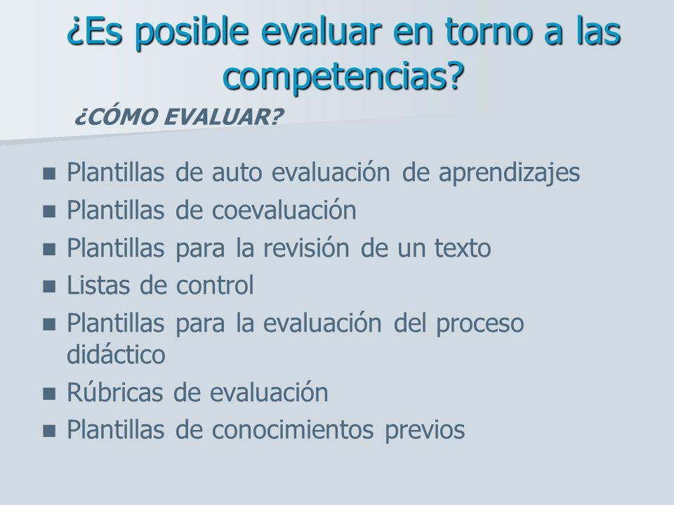 ¿Es posible evaluar en torno a las competencias