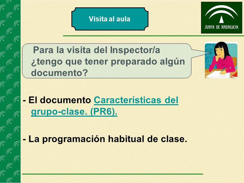 - El documento Características del grupo-clase. (PR6).