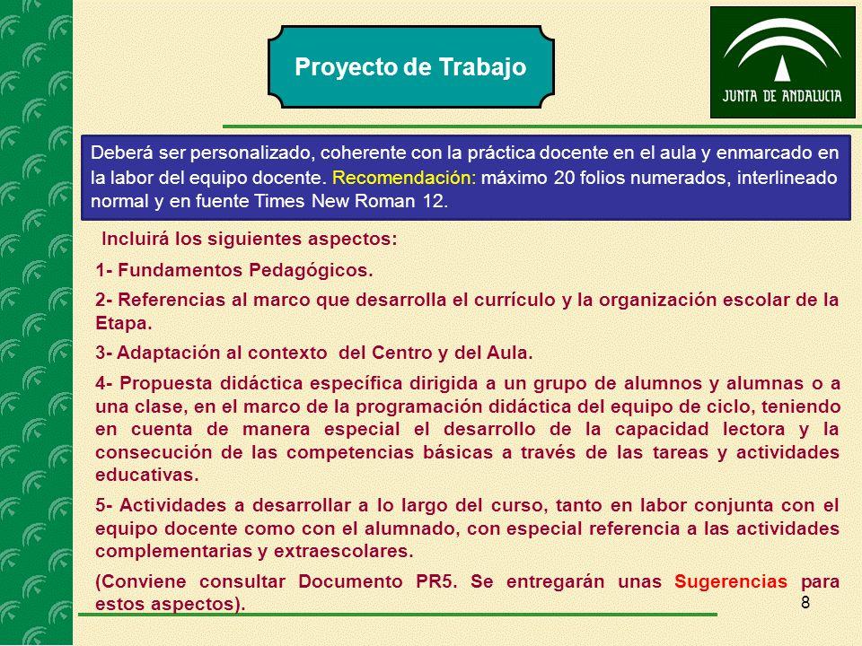 Proyecto de Trabajo Incluirá los siguientes aspectos:
