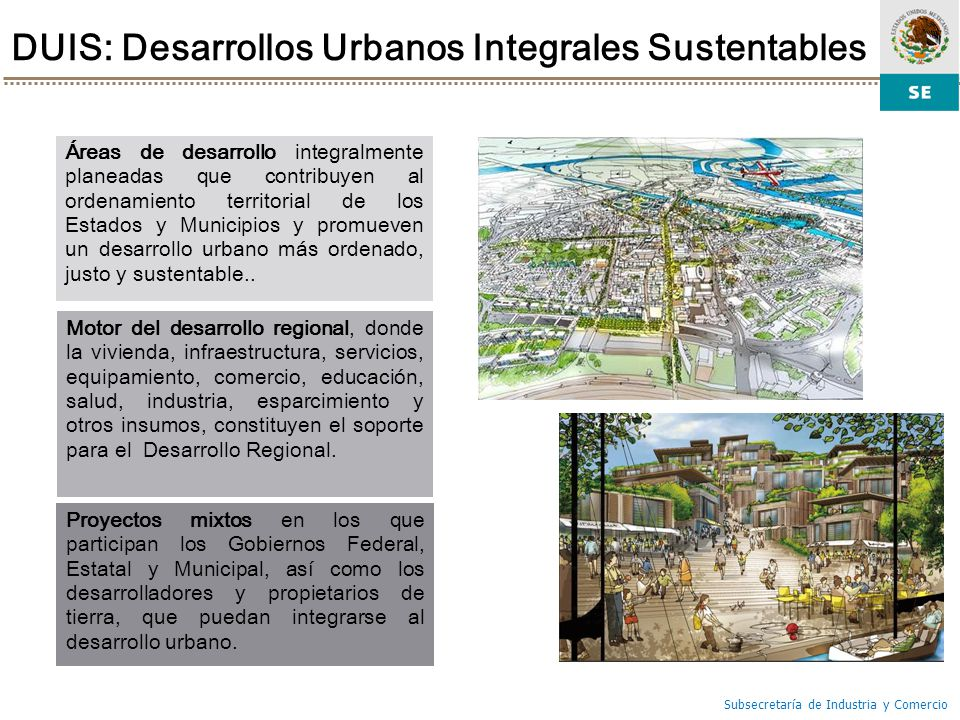 DUIS: Desarrollos Urbanos Integrales Sustentables