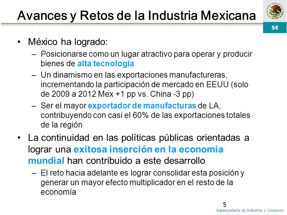 Avances y Retos de la Industria Mexicana
