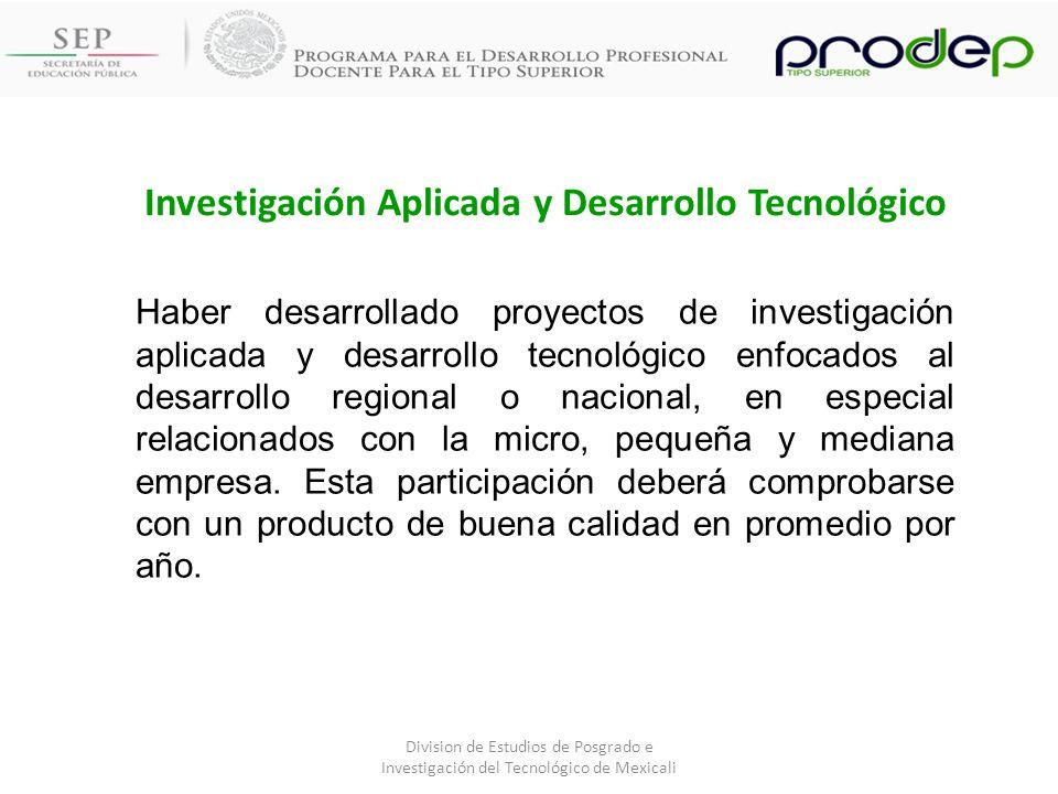 Investigación Aplicada y Desarrollo Tecnológico