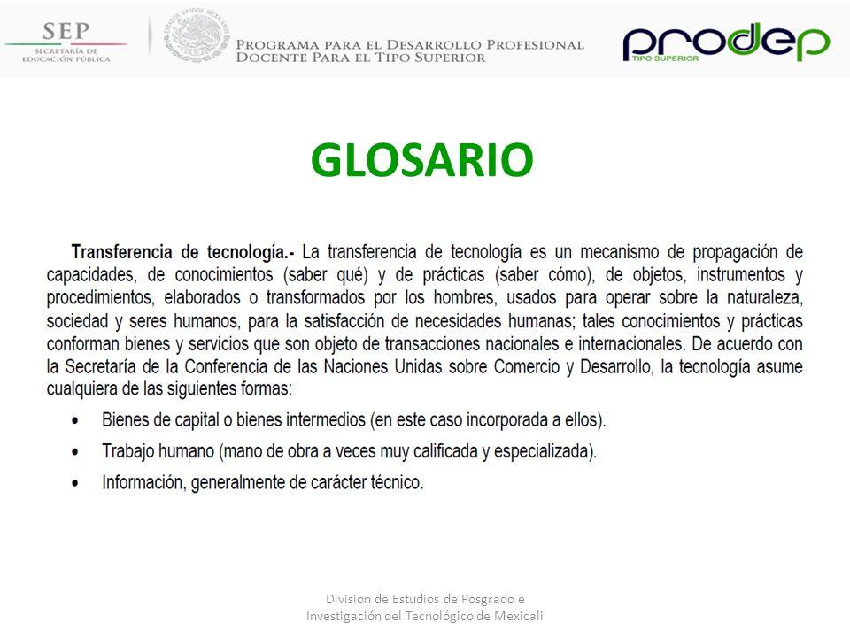 GLOSARIO Division de Estudios de Posgrado e Investigación del Tecnológico de Mexicali