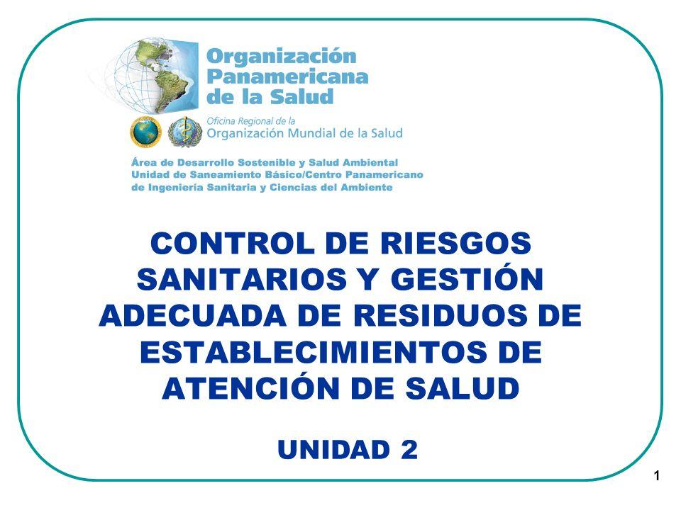 CONTROL DE RIESGOS SANITARIOS Y GESTIÓN ADECUADA DE RESIDUOS DE ESTABLECIMIENTOS DE ATENCIÓN DE SALUD