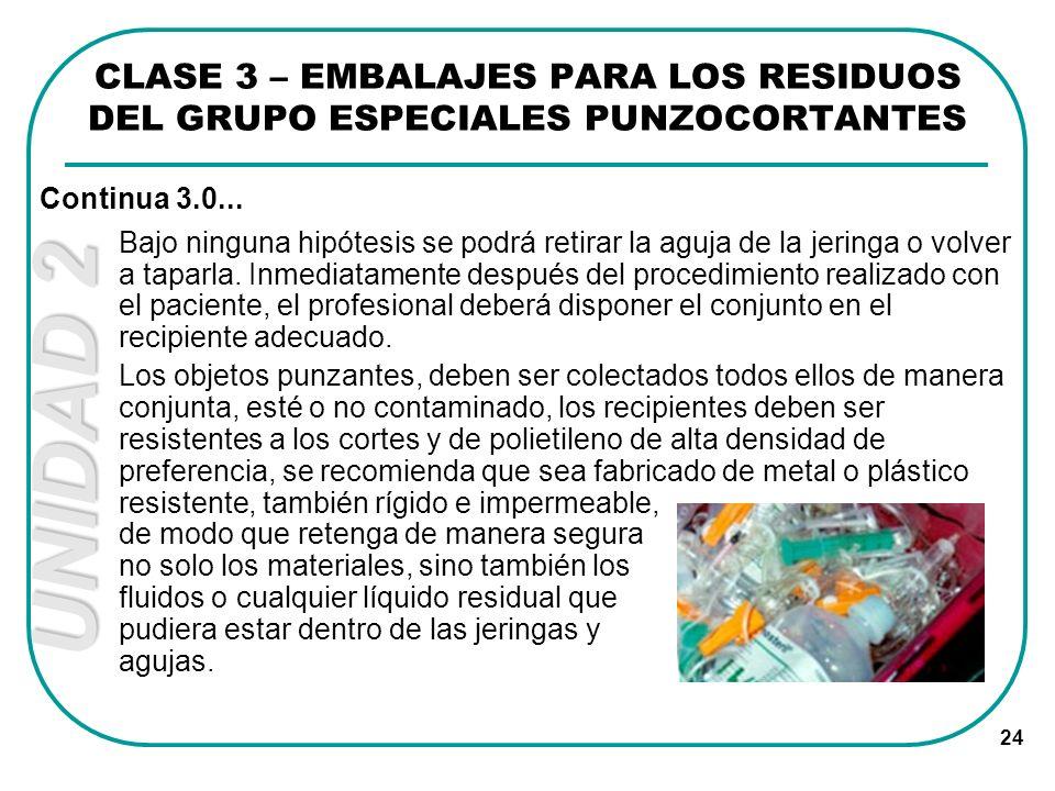 CLASE 3 – EMBALAJES PARA LOS RESIDUOS DEL GRUPO ESPECIALES PUNZOCORTANTES