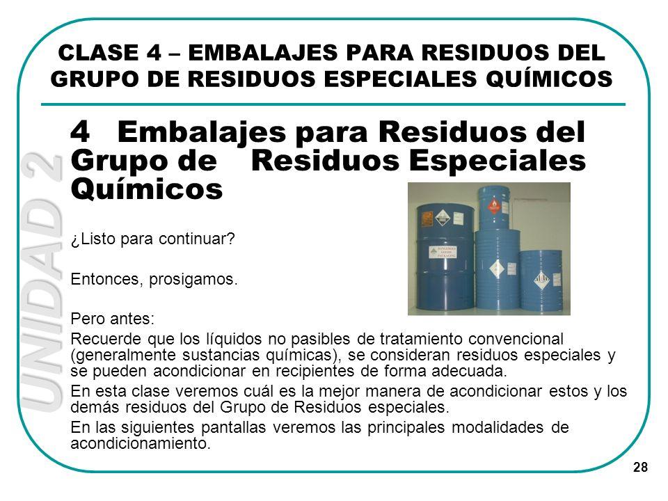 4 Embalajes para Residuos del Grupo de Residuos Especiales Químicos