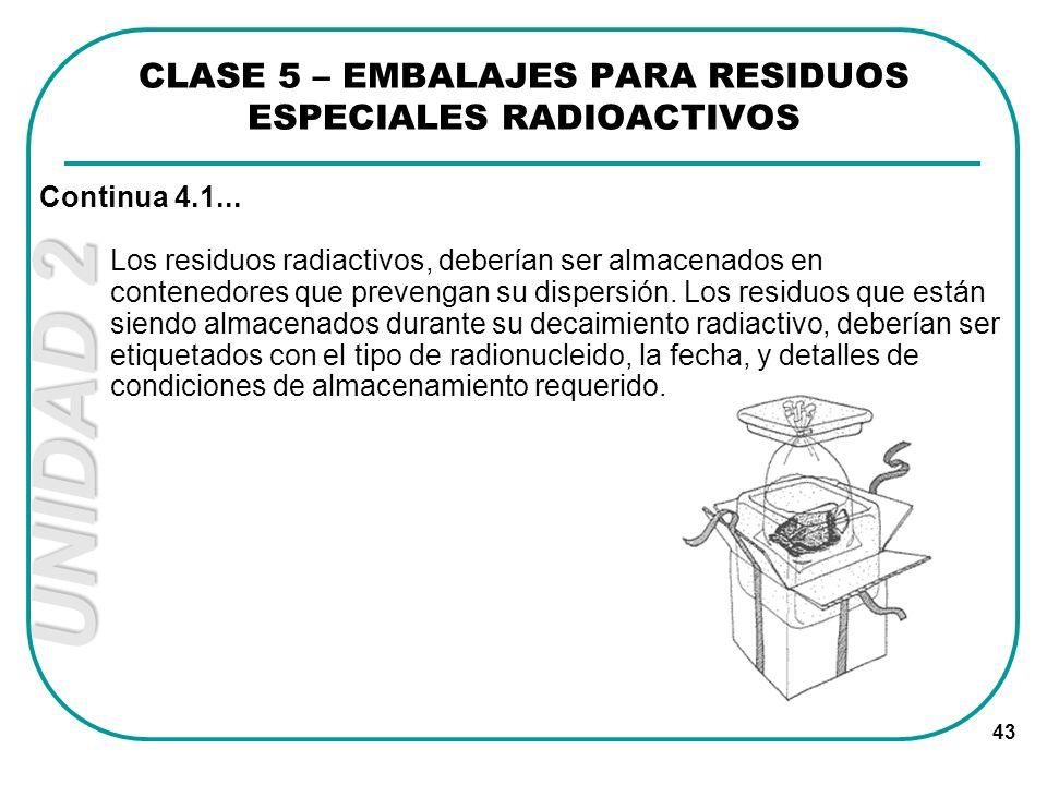 CLASE 5 – EMBALAJES PARA RESIDUOS ESPECIALES RADIOACTIVOS