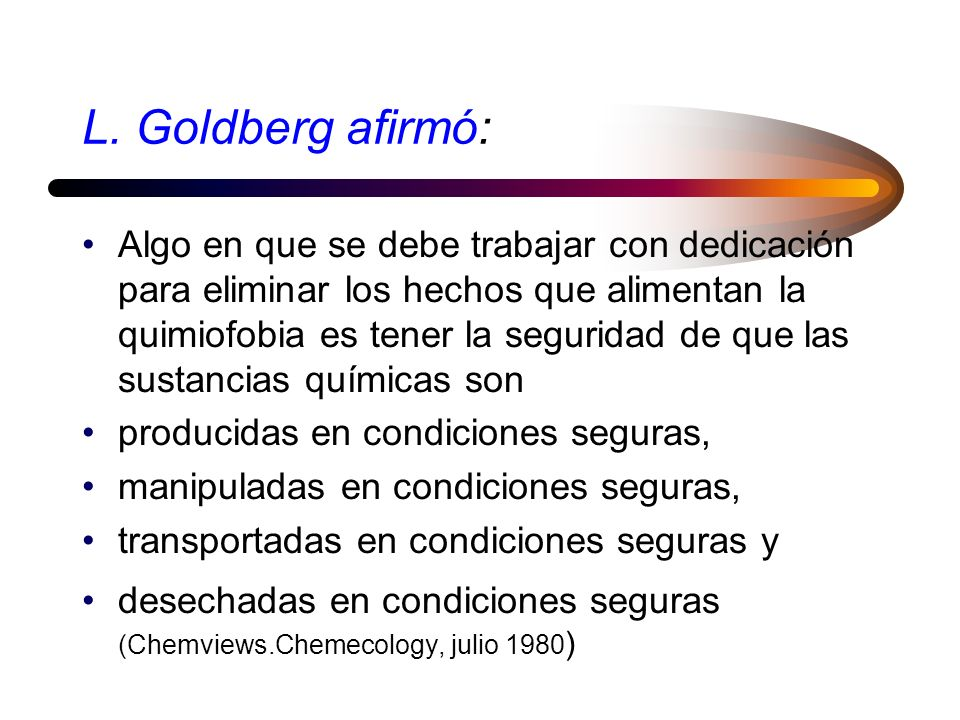 L. Goldberg afirmó: