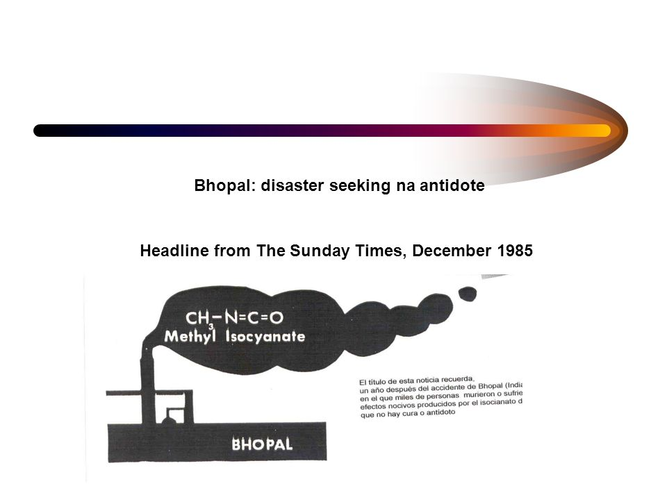 Bhopal: disaster seeking na antidote