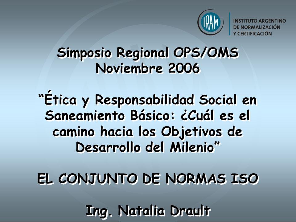 Simposio Regional OPS/OMS EL CONJUNTO DE NORMAS ISO