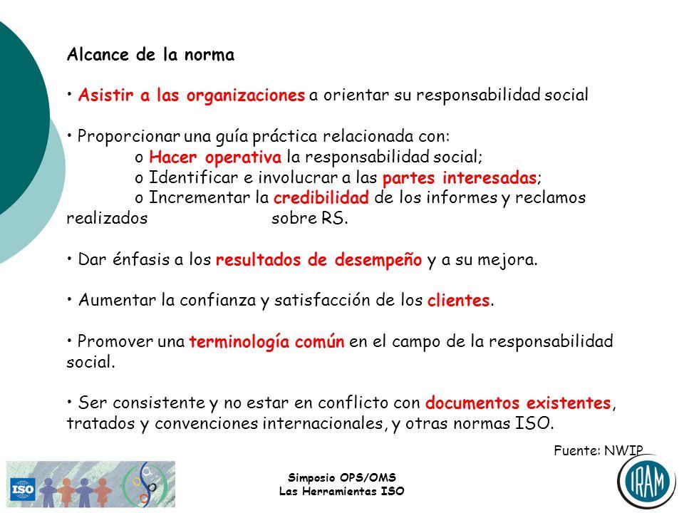 • Asistir a las organizaciones a orientar su responsabilidad social