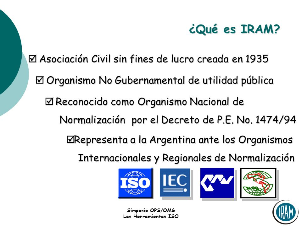 ¿Qué es IRAM Asociación Civil sin fines de lucro creada en 1935