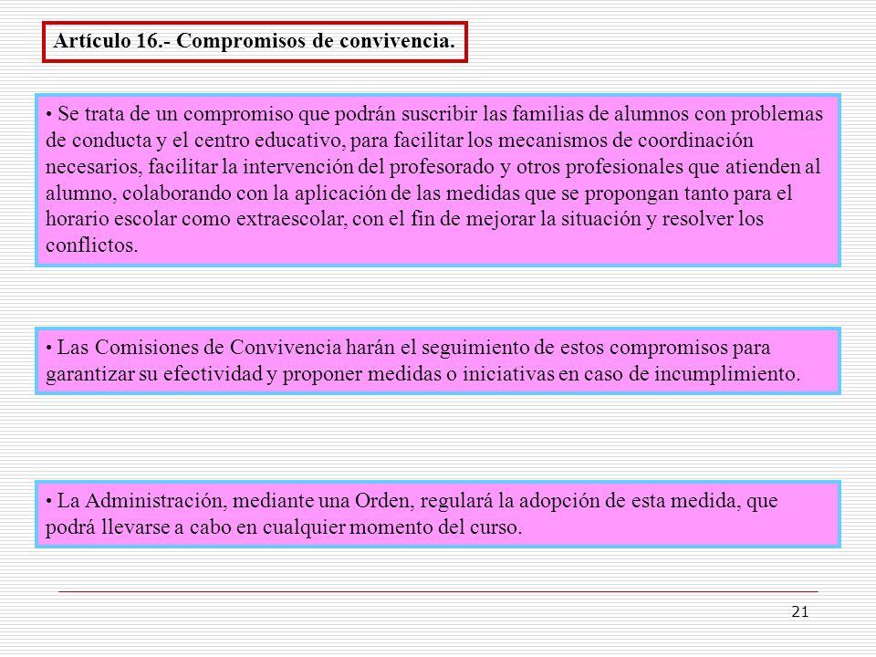 Artículo 16.- Compromisos de convivencia.