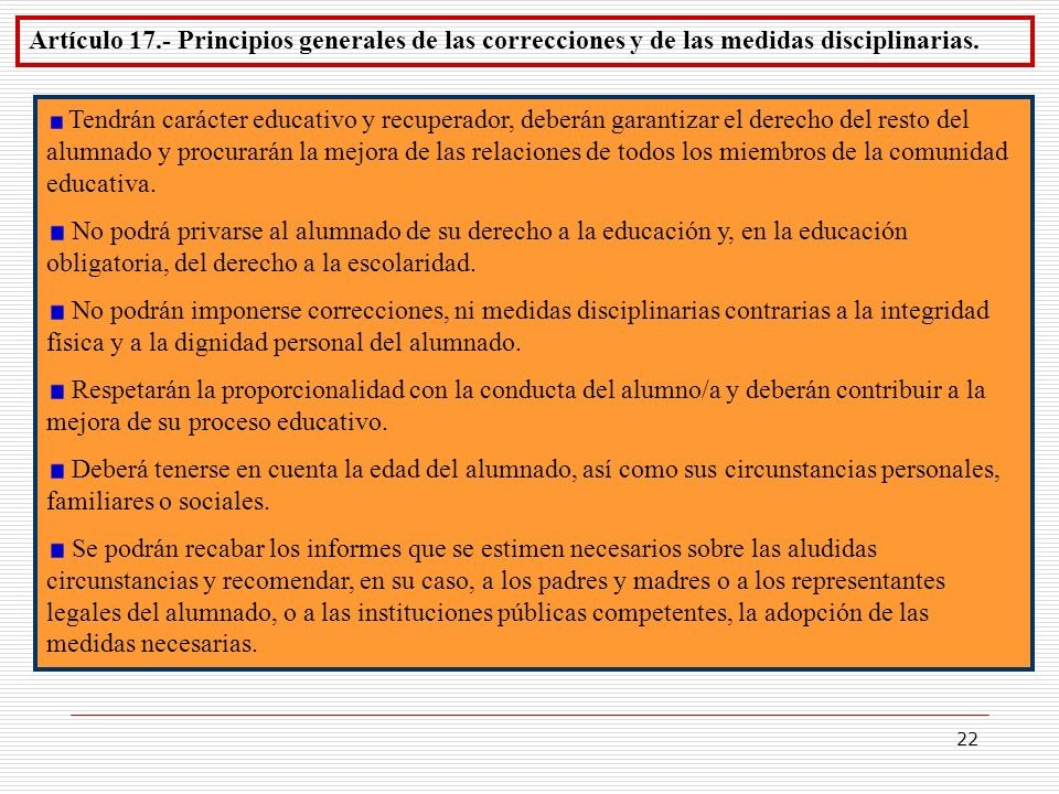 Artículo 17.- Principios generales de las correcciones y de las medidas disciplinarias.