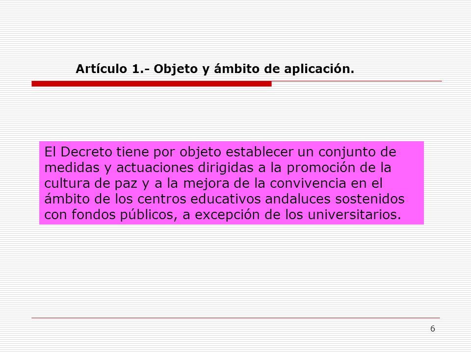 Artículo 1.- Objeto y ámbito de aplicación.