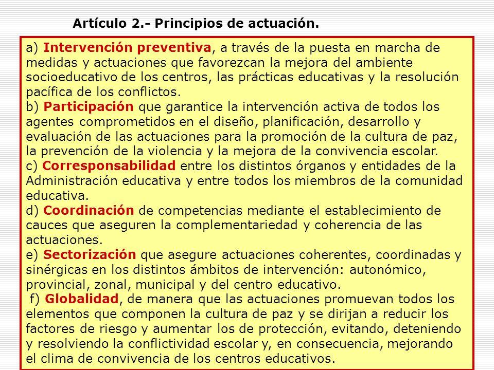 Artículo 2.- Principios de actuación.